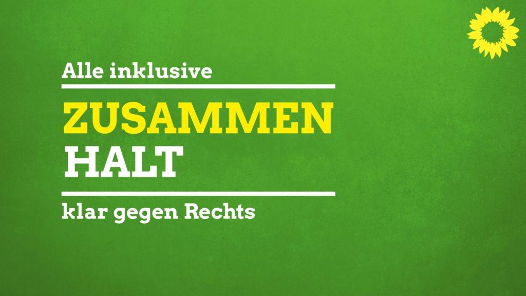 Grünes Banner: Zusammenhalt, alle inklusive - klar gegen Rechts